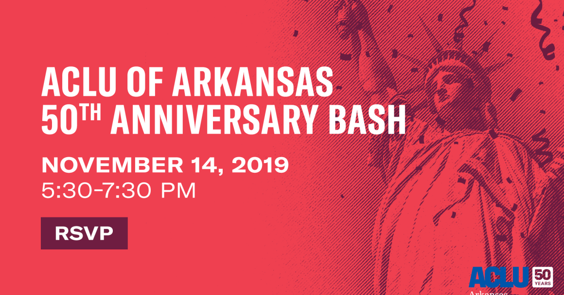 ACLU of Arkansas 50th Anniversary Bash: November 14, 2019